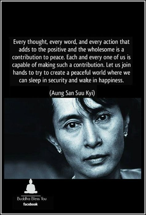 Every Thought Every Word And Every Actionaung San Suu