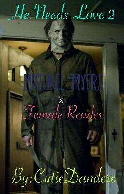 I Belong To Him Michael Myers Fanfic Michael Myers Michael