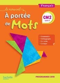 Francais Cm2 Le Nouvel A Portee De Mots Grand Format