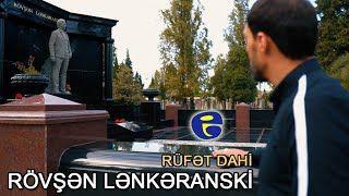 Rufet Dahi Rovsen Lenkeranski Mp3 Indir Rufetdahi Rovsenlenkeranski Yeni Muzik Muzik Insan