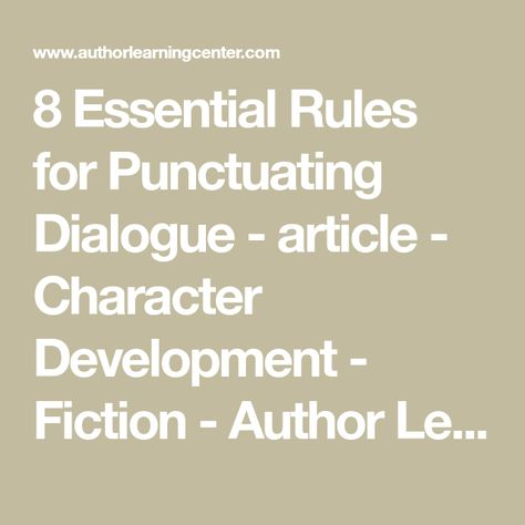 8 Essential Rules for Punctuating Dialogue - article