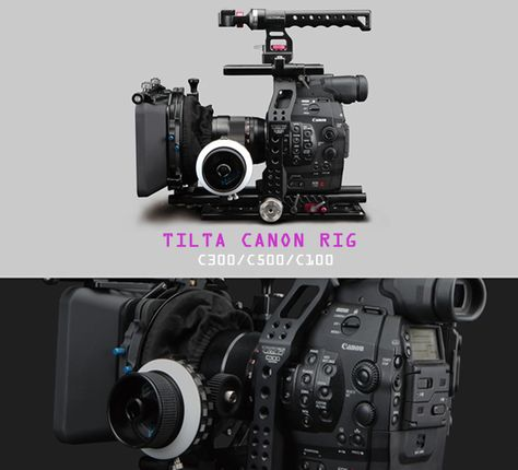 Tilta Canon C300/C500 Rig is available for pre-order @ ikancorp.com