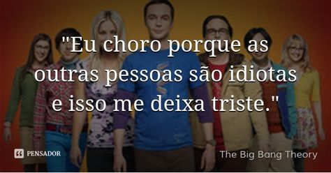 List Of Pinterest The Big Bang Theory Frases Pictures Pinterest