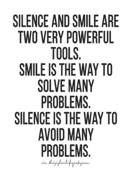 Trendy Quotes Love Smile Wise Words 70 Ideas Silence Quotes Wisdom Quotes Life Quotes