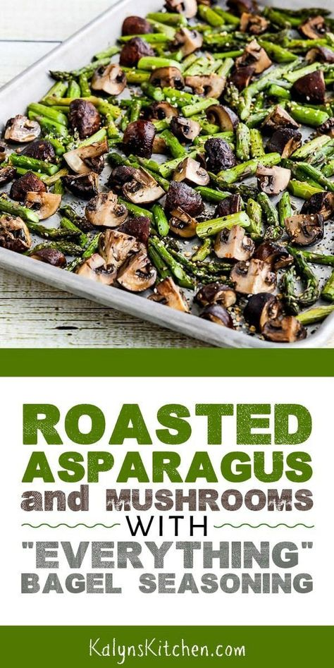 Roasted Asparagus and Mushrooms with Everything Bagel Seasoning found on KalynsKitchen.com