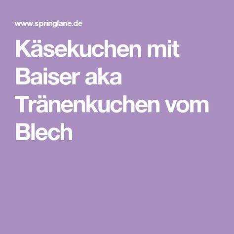 Photo of Käsekuchen mit Baiser aka Tränenkuchen vom Blech