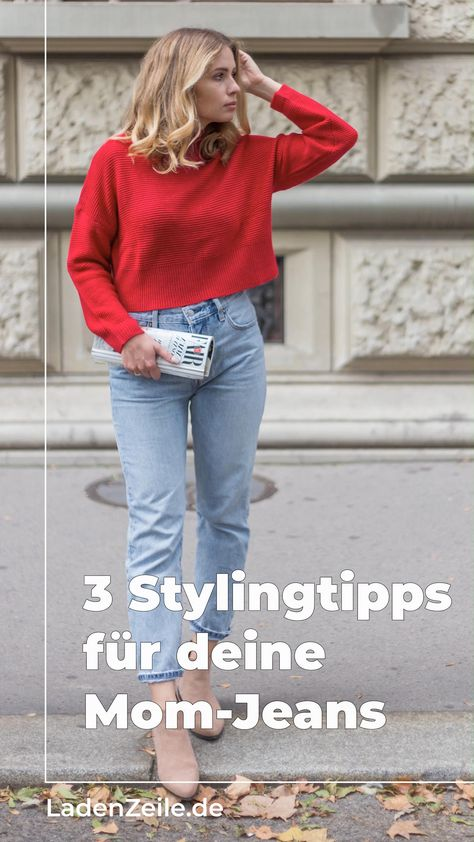 3 Stylingtipps für dein Outfit mit Mom-Jeans