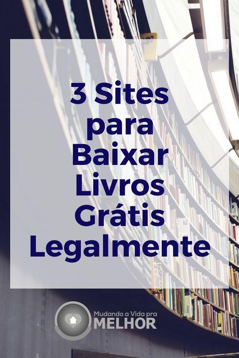 3 Sites Para Baixar Livros Gratis Legalmente Livros Gratuitos