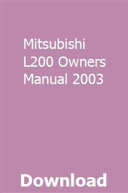 Mitsubishi L200 Owners Manual 2003 Mitsubishi Lancer Owners Manuals Car Owners Manuals