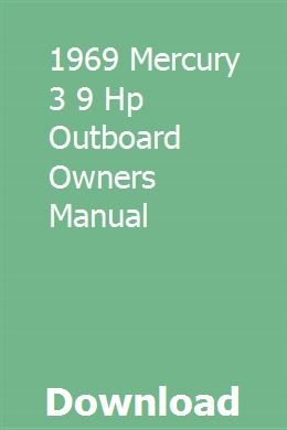 1969 Mercury 3 9 Hp Outboard Owners Manual Owners Manuals Outboard Excavator For Sale