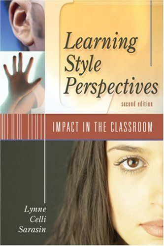 Learning Style Perspectives Impact In The Classroom By Lynne Celli Sarasin Http Www Amazon Com Dp 1891 Learning Style Instructional Methods Learning Styles