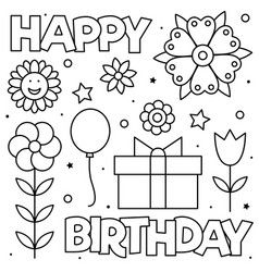 Happy Birthday Coloring Page Black And White Vector Happy Birthday Coloring Pages Birthday Coloring Pages Mom Coloring Pages