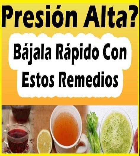 Como Bajar La Presión Alta Con Remedios Caseros Remedioscaseros P Remedios Para La Presion Alta Remedios Para La Presión Arterial Alta Remedios Para La Salud