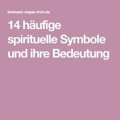 14 Häufige Spirituelle Symbole Und Ihre Bedeutung Leben