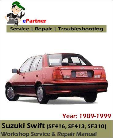 Suzuki Swift Service Repair Manual Pdf 1989 1999 Suzuki Swift Repair Manuals Suzuki
