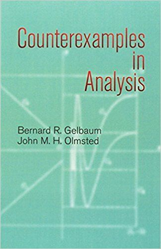 John_M _H _Olmsted-Counterexamples_in_Analysis(2003) | books in 2019