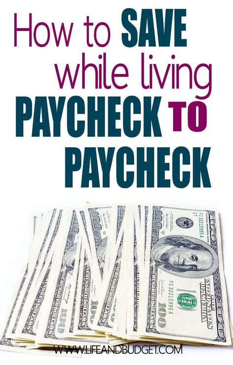 How to Save Money Living Paycheck to Paycheck - Life and a Budget