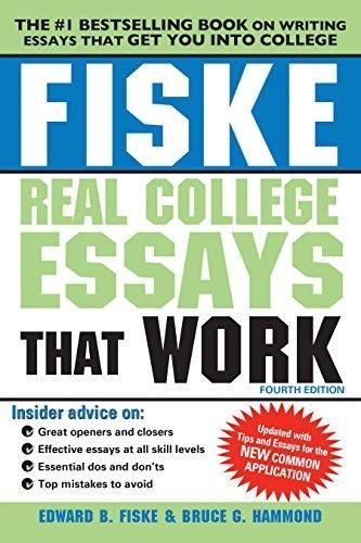 Fiske Real College Essays That Work (Fiske College Guides) - Default