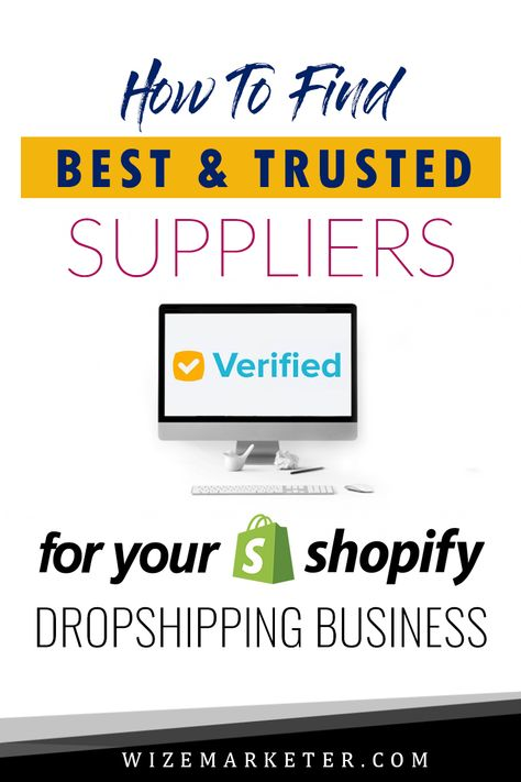 How To Find Best & Trusted Suppliers for Your Shopify Dropshipping Business