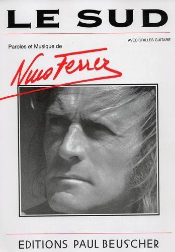 Parole Le Sud Nino Ferrer : parole, ferrer, Particuliers, Marchands, Parole, Musique,, Partitions, Chansons,, Accords, Guitare