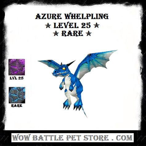 Azure Whelpling Lvl 25 Wow Battle Warcraft Pets Pets For Sale