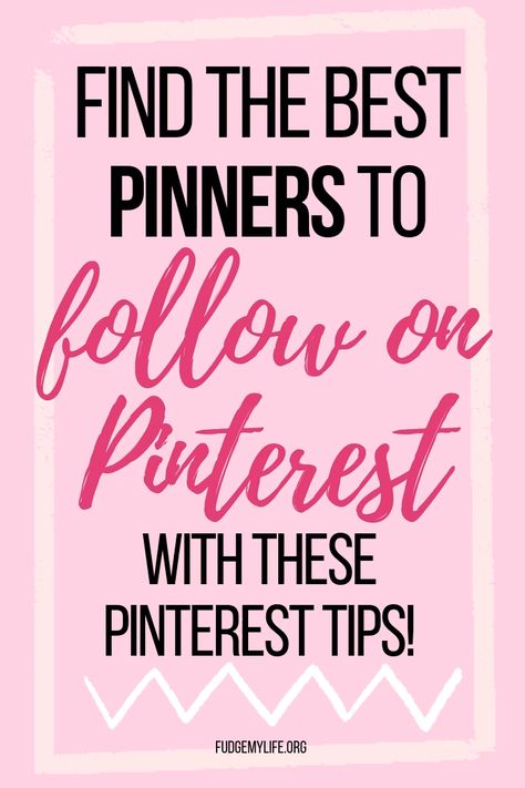 Who and What You Should Follow on Pinterest - FudgeMyLife.org