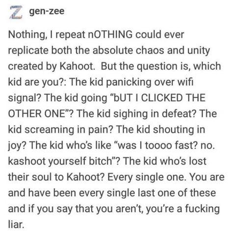 VSCO - true true #school #funny #relatable #kahoot #quotes   littlequotes