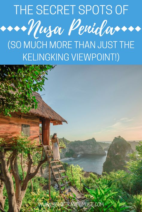 An awesome guide to Nusa Penida, Bali, with many cool spots to see and do besides the obvious kelingking viewpoint, broken beach and angels bilabong. Accommodation (a treehouse overlooking the most awesome view), snorkeling tips, waterfalls and more | Be My Travel Muse