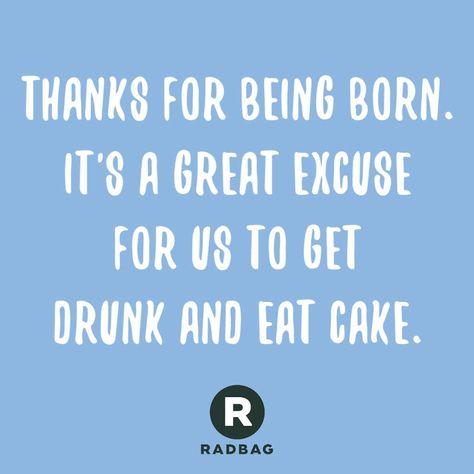 Geburtstagswunsche Die Lustig Und Ehrlich Sind Geburtstag Zitate