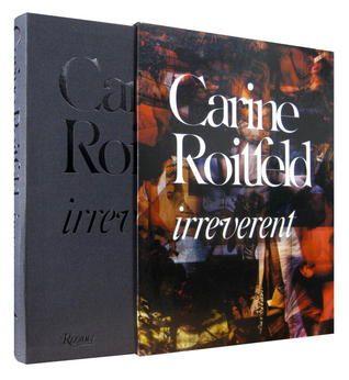 Pdf Download Carine Roitfeld Irreverent By Carine Roitfeld Free