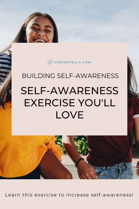 How to Build Self-awareness