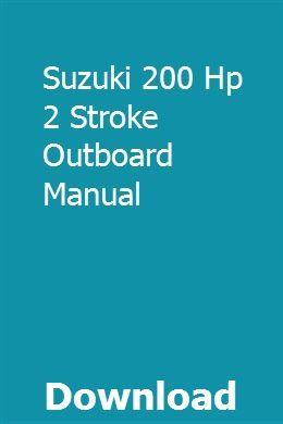 Suzuki 200 Hp 2 Stroke Outboard Manual Outboard Manual Tractor Photos