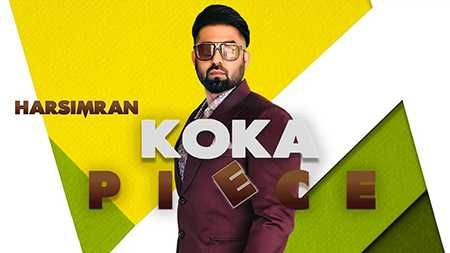 Koka Piece Song Mp3 Download Harsimran Punjabi 2019 In 2020 Piece By Piece Lyrics Songs Rap Songs