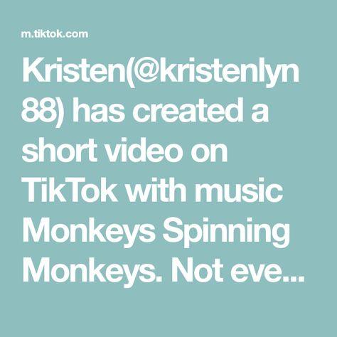 Kristen(@kristenlyn88) has created a short video on TikTok with music Monkeys Spinning Monkeys. Not even one normal one with the time warp scan. 🤣 #TimeWarpScan #fyp #9monthsold #babyboy #babiesoftiktok #jensen #cantsitstill #busybody #busybaby