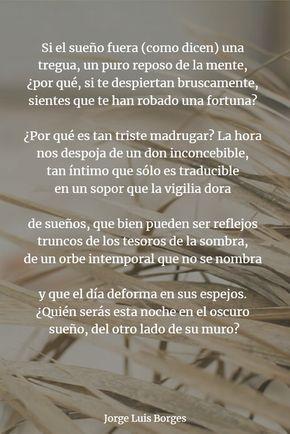 Los 6 Mejores Poemas De Sueños Entra Y Descúbrelos Borges Frases Poemas Poesía Borges