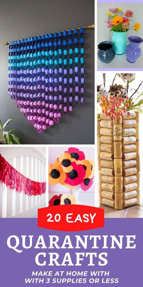 Easy crafts to make at home during the quarantine. Each of these at home projects requires three supplies or less!