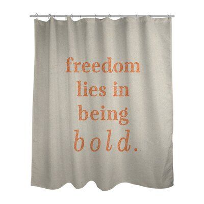 East Urban Home Handwritten Be Bold Inspirational Quote Shower