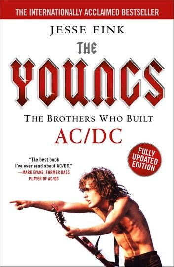 The Youngs The Brothers Who Built Ac Dc Ebook By Jesse Fink Rakuten Kobo Inspirational Books To Read Acdc The Brethren