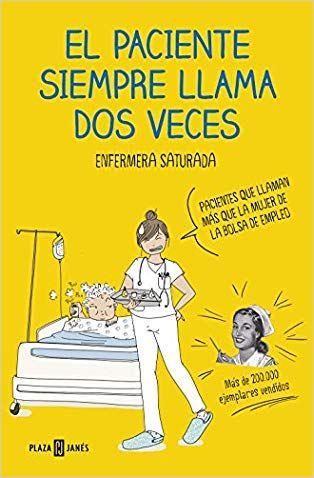 El Paciente Siempre Llama Dos Veces Enfermera Saturada Reading Challenge Humor Books To Read