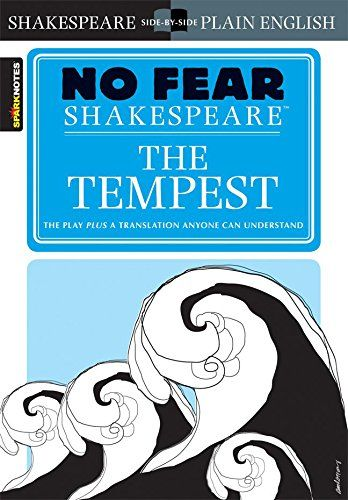 The Tempest No Fear Shakespeare By Sparknotes Https Www Amazon Ca Dp 1586638491 Ref Cm Sw R Pi Dp U X Zouobbraz Shakespeare The Tempest Shakespeare Tempest