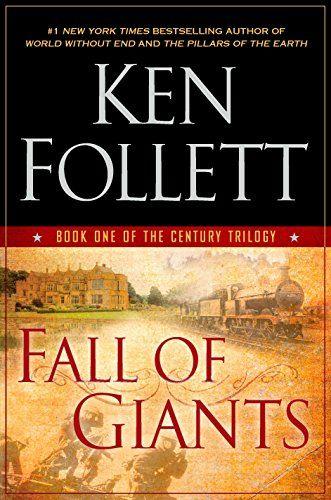 Download Pdf Fall Of Giants The Century Trilogy Free Epub Mobi Ebooks Ken Follett Books Historical Fiction Books Ken Follett