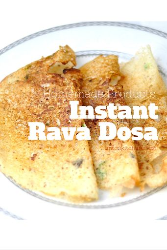 Instant rava dosa mix - quick and easy homemade products ...
