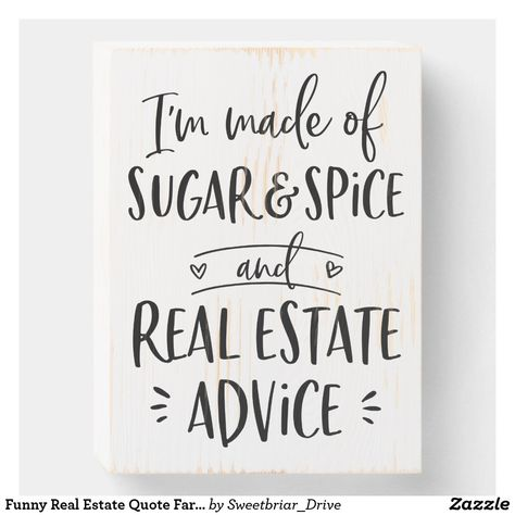 Real Estate Quotes, Real Estate Slogans, Real Estate Humor, Real Estate Advertising, Real Estate School, Real Estate Gifts, Real Estate Career, Real Estate Office, Real Estate Business