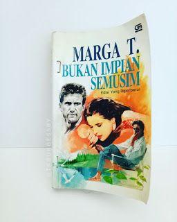 Sinopsis Dan Jual Novel Marga T Bukan Impian Semusim Novel