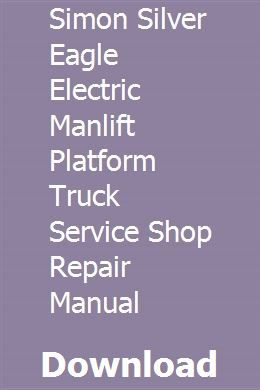 SIMON SILVER EAGLE ELECTRIC MANLIFT PLATFORM TRUCK SERVICE