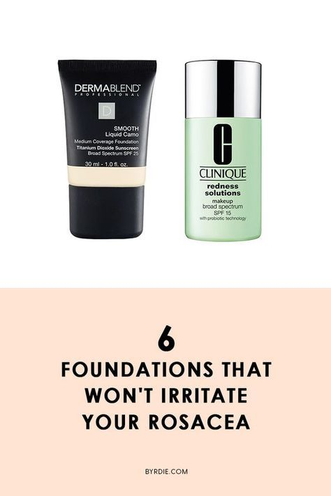 Experts Agree These Are The Best Makeup Products For Rosacea Best Foundation For Rosacea Best Makeup For Rosacea Rosacea Skin Care