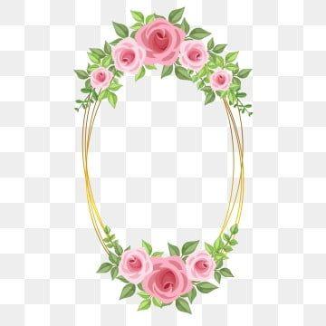 ارتفع إطار الوردي زهرة الإطار حفل زواج Png والمتجهات للتحميل مجانا In 2021 Pink Flowers Background Rose Clipart Rose Frame