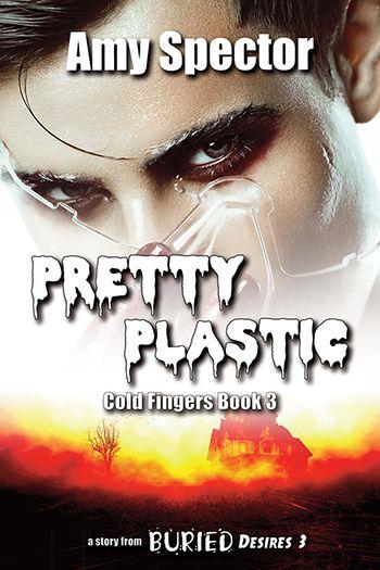 Pretty Plastic (Cold Fingers #3)   Beaten Track - Romance and