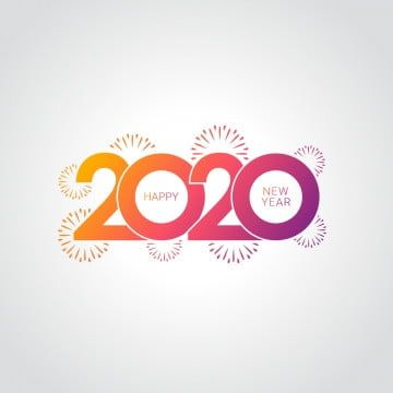 Trendy Color Happy New Year 2020 With Fireworks Holiday Happy Decoration Png And Vector With Transparent Background For Free Download In 2020 Happy New Year Wallpaper Happy New Year Wishes Happy