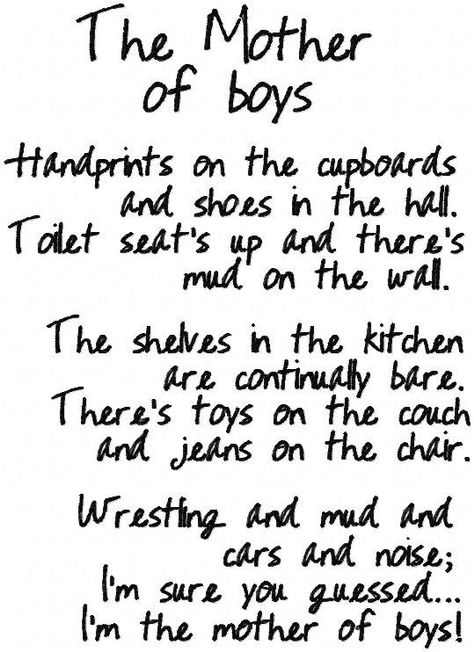 Doesnt this quote just say it all y mom of boys can